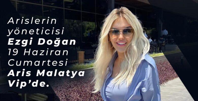 Ezgi Doğan; Aris Malatya Şubesini ziyaret ediyor!